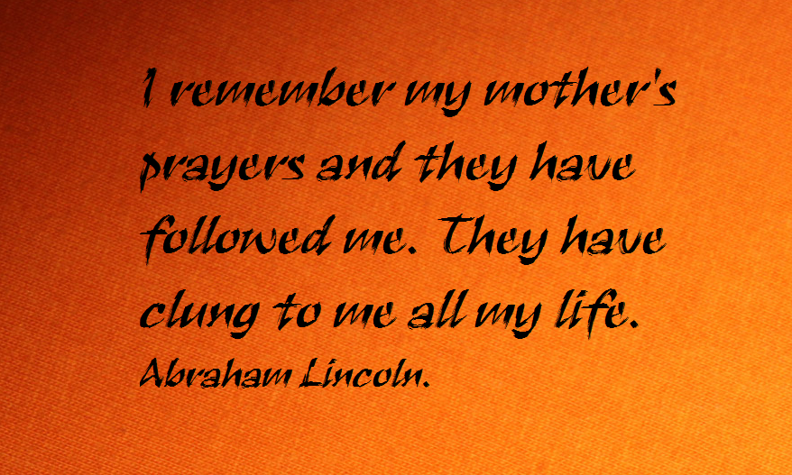 Web panel - abraham lincoln mother quote