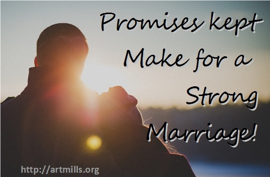 Promises kept make for a strong marriage - social card