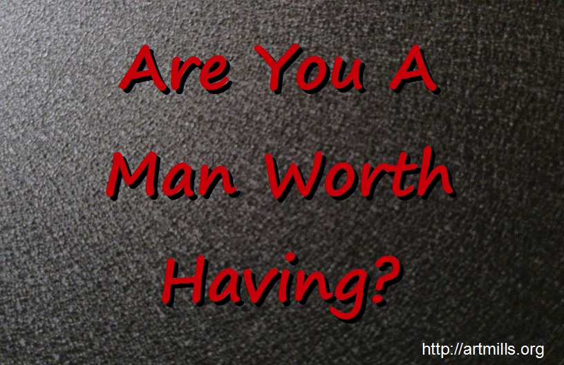 man-worth-having